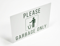 Metal Garbage Only Sign with Text and Graphic for Trash Receptacles