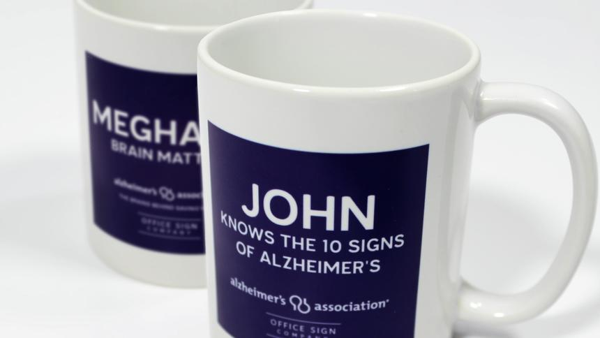 Office Sign Company Selling Personalized Alzheimer's Mugs