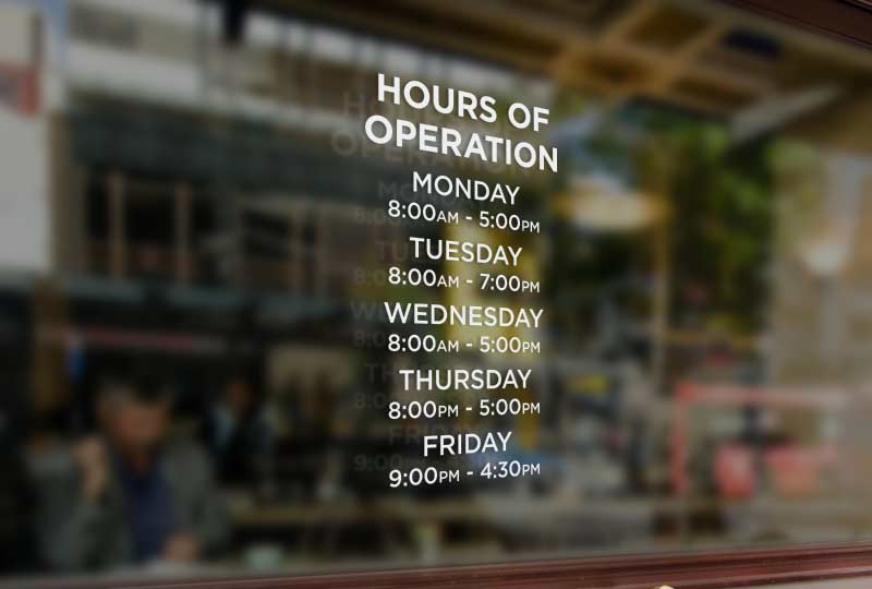 Hours Sign Vinyl Business
