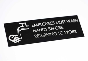 Engrave Must Wash Hands Signs