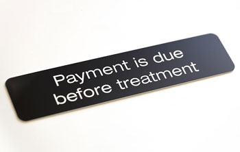 Payment is due sign - Medical Office Sign