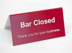 Table Tent Sign and Counter Sign - Bar Closed Signs