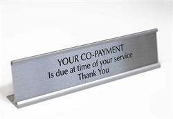 Your Co--Payment Sign and Desk Sign