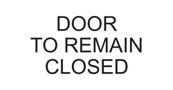 Door to Remain Closed Sign