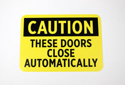 Caution Automatic Door Signs