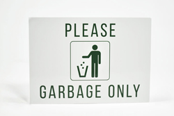 Aluminum Garbage Only Sign for Trash Receptacles with Text and Graphic